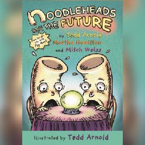 Noodleheads See the Future Book Cover